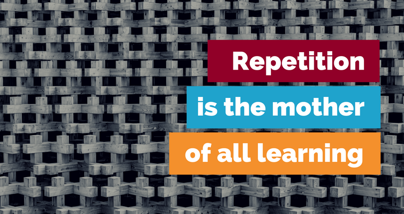 Repetition is the mother of all learning blog post featured image